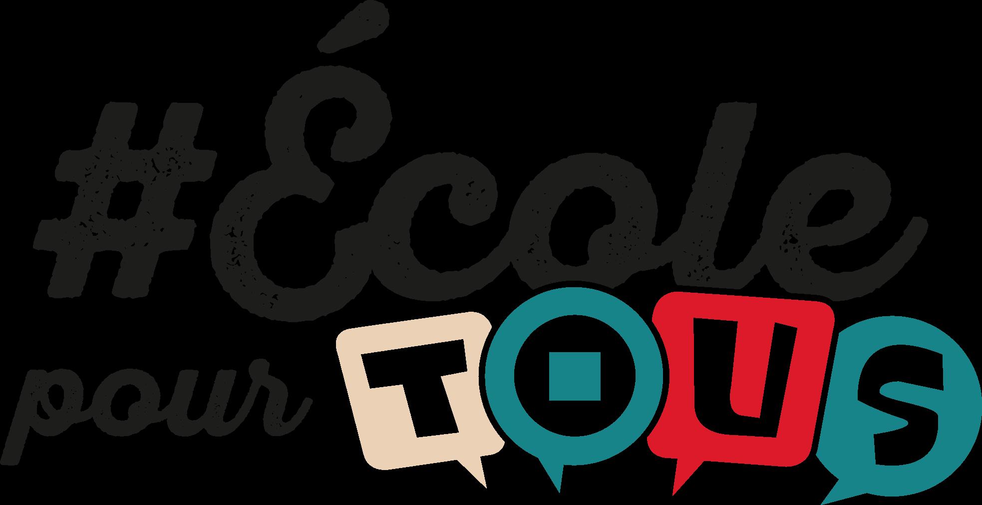 #EcolePourTous